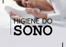 Tudo sobre higiene do sono! Dicas para dormir bem!