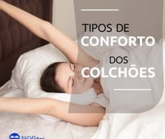 Tipos de conforto de colchões