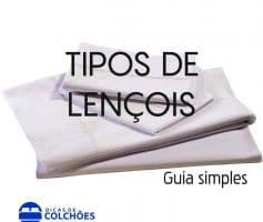 Tipos de lençóis – Guia simples
