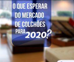 O que esperar do mercado de colchões para 2020