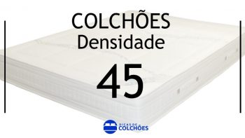 Colchão densidade 45 ou Colchão D45